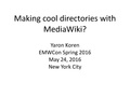 EMWCon Spring 2016 - Making cool directories.pdf