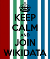 Keep-calm-and-join-wikidata.png