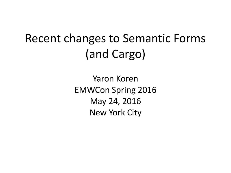 File:EMWCon Spring 2016 - Semantic Forms- Whats New.pdf