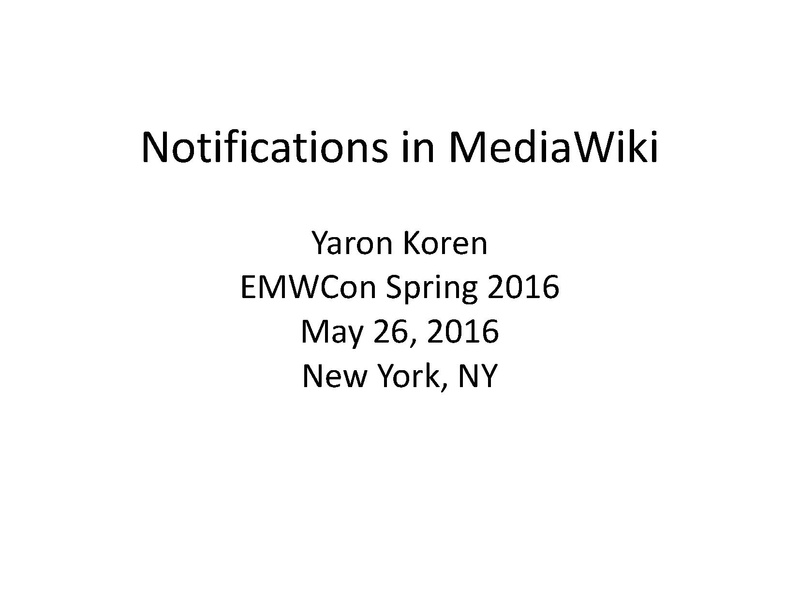 File:EMWCon Spring 2016 - Notifications in MediaWiki.pdf