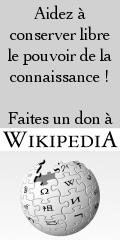 Aidez à conserver libre le pouvoir de la connaissance ! Faites un don à Wikipedia