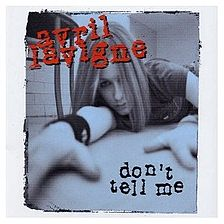 Avril Lavigne Don't Tell Me single cover.jpg