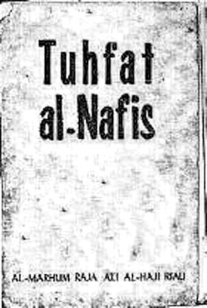 An authoritative book of Malay history, the Tuhfat al-Nafis, written on Penyengat Island in 1885.