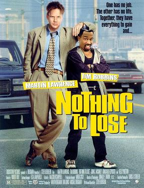 Poster tayangan pawagam filem Nothing to Lose, 1997