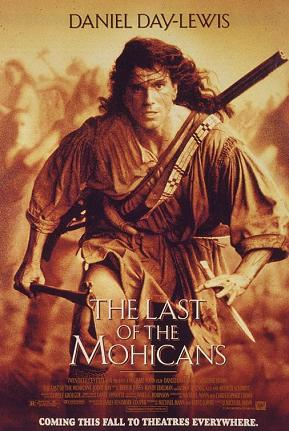 Poster tayangan pawagam filem The Last of the Mohicans, 1992