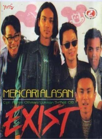 Exist Mencari Alasan