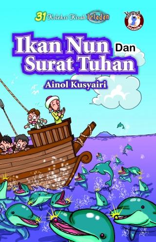 31 Kisah Teladan: Ikan Nun dan Surat Tuhan - Wikipedia ...