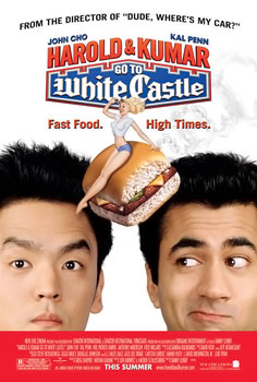 Poster tayangan pawagam  filem Harold & Kumar Go to White Castle