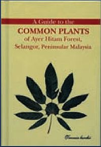 A Guide to the Common Plants of Ayer Hitam Forest, Selangor, Peninsular Malaysia.jpg