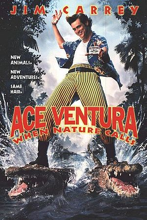 Poster tayangan pawagam filem Ace Ventura: When Nature Calls