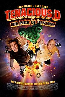 Poster tayangan pawagam filem Tenacious D in The Pick of Destiny