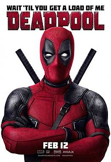 Official poster shows the title hero Deadpool in his traditional red and black suit and mask with his arms crossed, and the film's name, credits and billing below him.