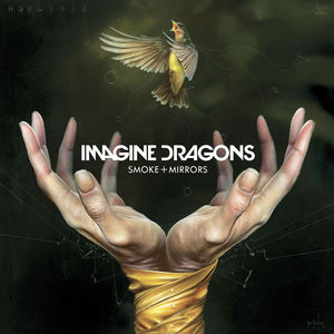 Friction (from Smoke + Mirrors) – Imagine Dragons
