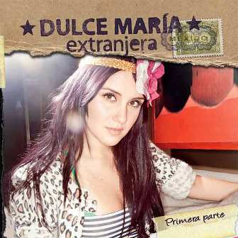 Dulce-Mar%C3%ADa-Extranjera-Primera-Part