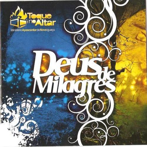 cd deus de milagres toque no altar