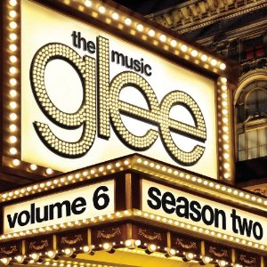 glee the music volume 6 � wikip233dia a enciclop233dia livre