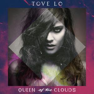 Resultado de imagem para Tove Lo Queen of the Clouds