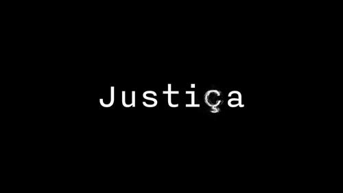 Resultado de imagem para justiça serie