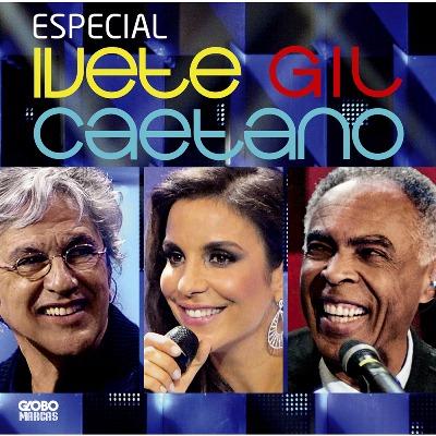 E 2012 BAIXAR IVETE CD GIL CAETANO