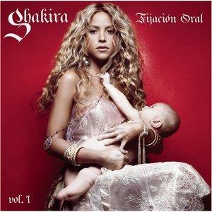 Ficheiro:Shakira - Fijación oral vol. 1.jpg