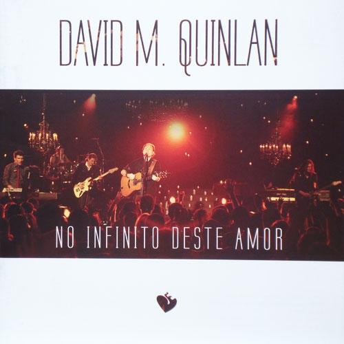 David Quilan - No Infinito Deste Amor