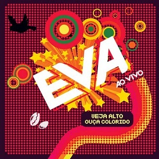 EVA OUA DVD VIVO ALTO COLORIDO BANDA VEJA BAIXAR AO