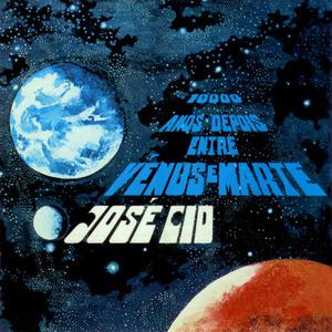 Desafio: os nove discos q mudaram a minha vida Jose_Cid-10_000_Anos_Depois_Entre_Venus_E_Marte