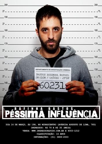 Resultado de imagem para Rafinha Bastos - Pessima Influencia.(2014)