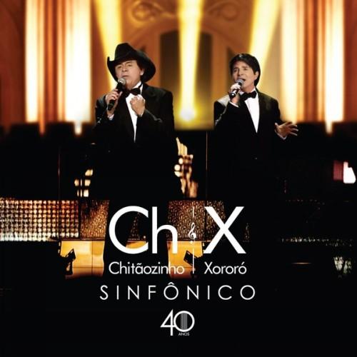COMPLETO XORORO DVD E SINFONICO CHITAOZINHO BAIXAR