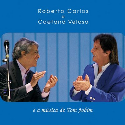 Resultado de imagen para Roberto Carlos 2008 - Roberto Carlos e Caetano Veloso