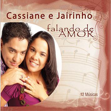 cd de cassiane e jairinho falando de amor 2010