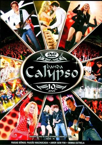 10 Anos 225 Lbum De Banda Calypso Wikip 233 Dia A