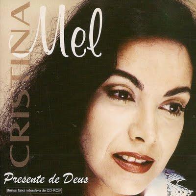 Cristina Mel - Presente de Deus 1998