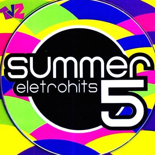 musicas do cd summer eletrohits 7