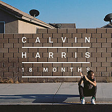 Resultado de imagem para calvin harris 18 months