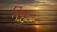 """Veja o resumo de """"Flor do Caribe"""" capítulo de quarta-feira, (03/04/2013)"""