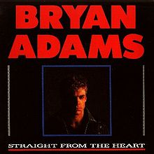 Bryan Adams - Straight From The Heart / Heaven