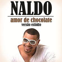 musica naldo amor de chocolate ao vivo