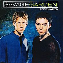 Affirmation. Álbum De Estúdio De Savage Garden