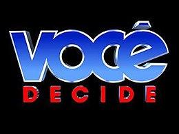 Resultado de imagen para voce decide tv globo