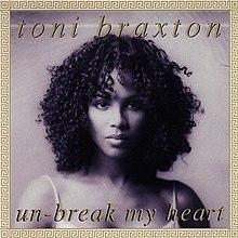 Un-Break My Heart – Wikipédia, a enciclopédia livre