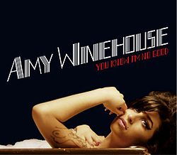 Amy Winehouse - You Know I'm No Good.jpg