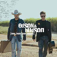 musica duas vidas dois amores edson e hudson