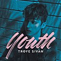 Troye Sivan - Youth.jpg