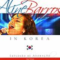Aline Barros In Korea - Aline Barros - 2001.JPG