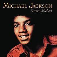 """16 de janeiro de 2012 - O Álbum """"Forever Michael"""" completa 37 anos 200px-Forever%2C_Michael"""