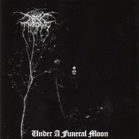 Darkthrone-Under a Funeral Moon.jpg