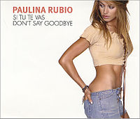 Paulina - Dont Say Goodbye Si Tu Te Vas.jpg
