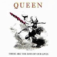 Queen - -These Are the Days of Our Lives- (US single).jpg