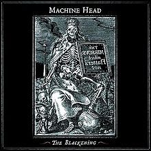 Machine Head - The Blackening.jpg